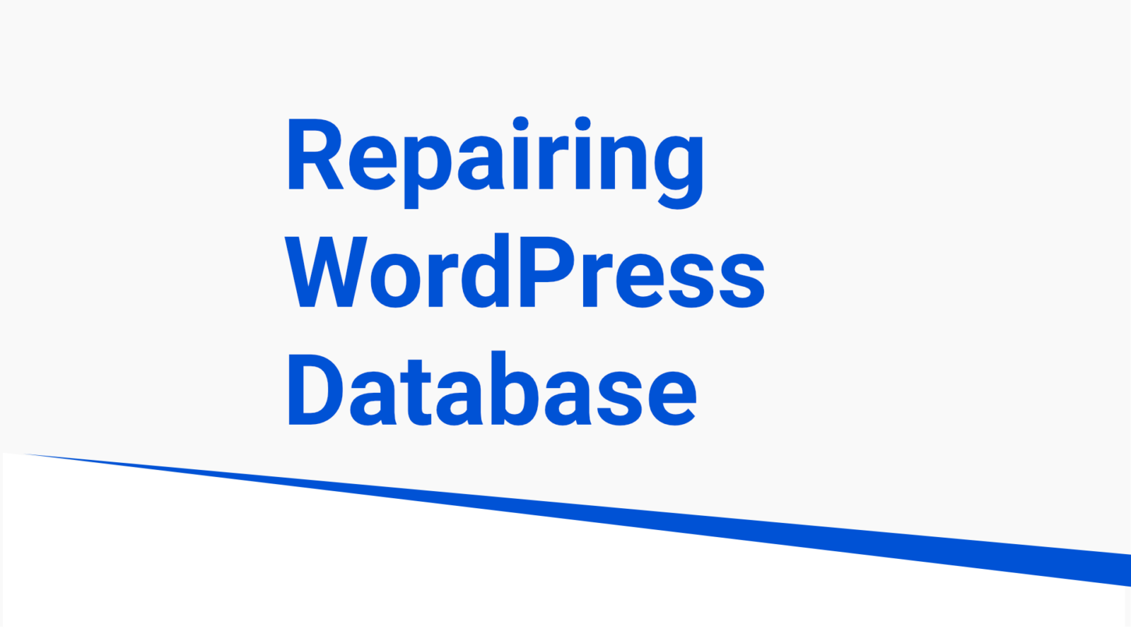 Repairing WordPress Database